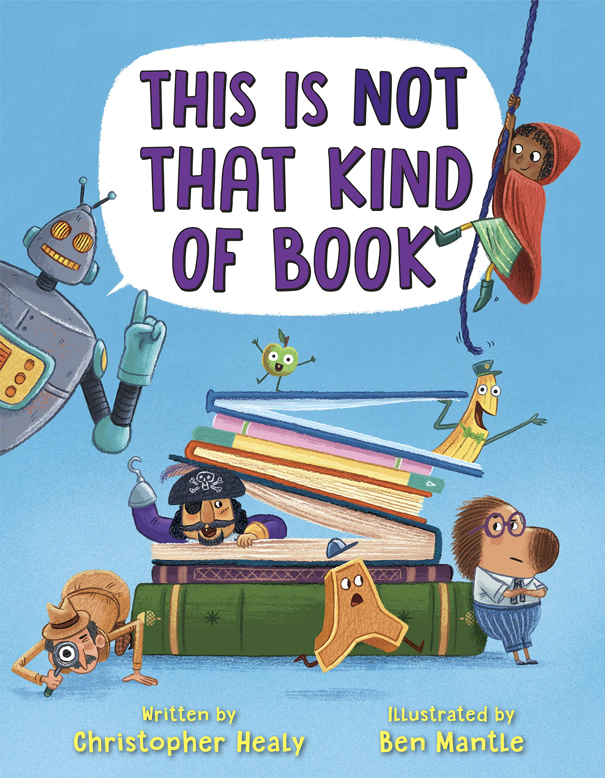 This Is Not That Kind of Book: Healy, Christopher, Mantle, Ben:  9780525580294: Amazon.com: Books