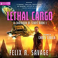Lethal Cargo: A Cauldron of Stars, Book 1