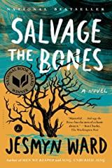 Salvage the Bones: A Novel Paperback
