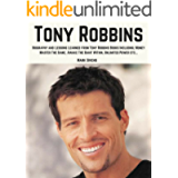 Tony Robbins: Biography and Lessons Learned From Tony Robbins Books Including; Money Master The Game, Awake The Giant…