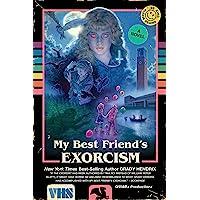 My best friends'exorcism: A Novel