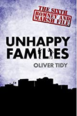 Unhappy Families (The Romney and Marsh Files Book 6) Kindle Edition