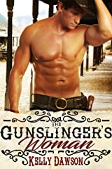 The Gunslinger's Woman Kindle Edition