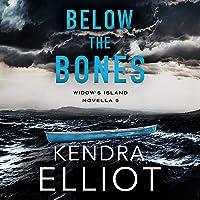 Below the Bones: Widow's Island Novella, Book 5