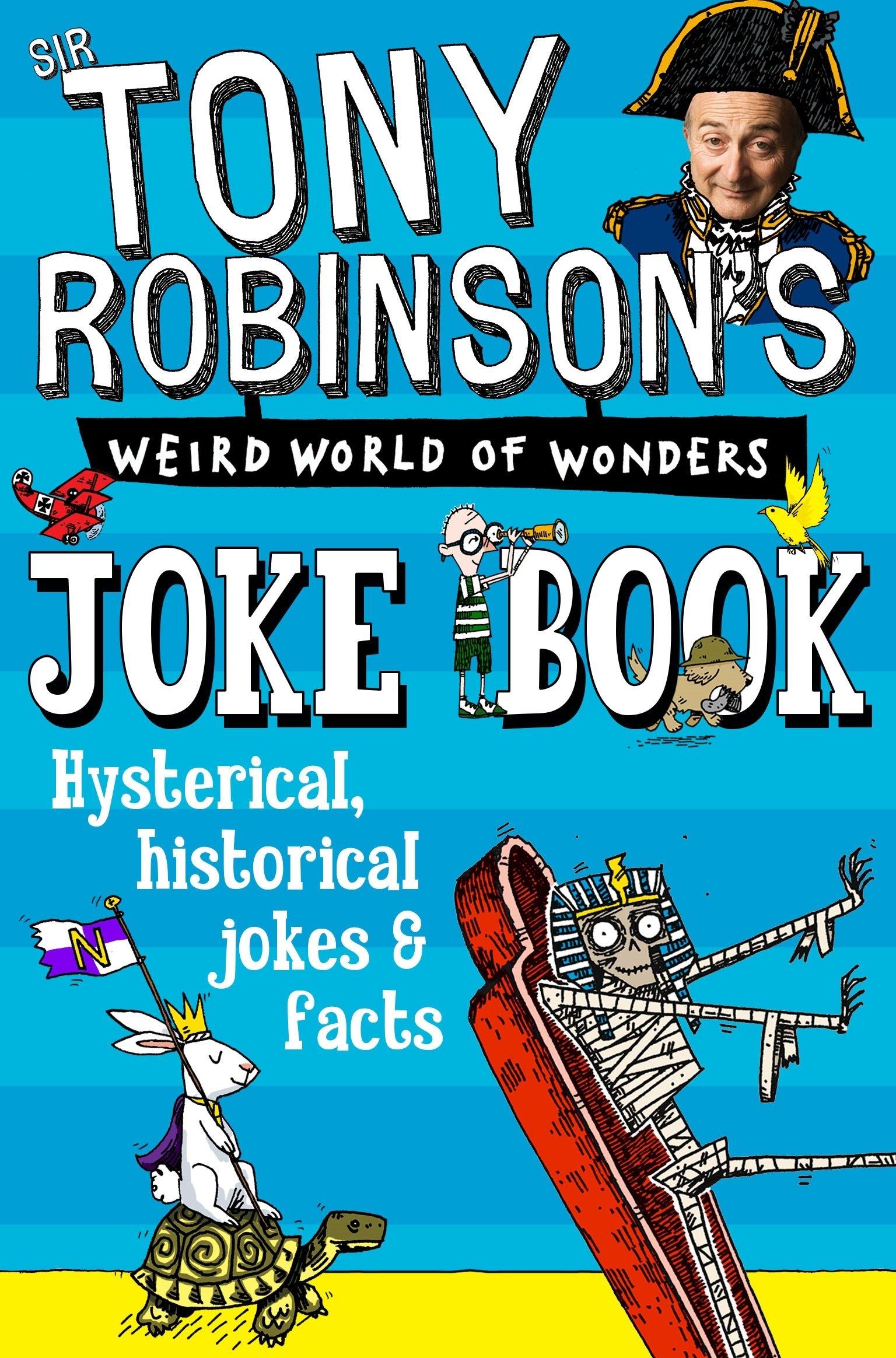 Tony Robinson's Weird World of Wonders Joke Book