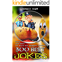300 Best Jokes : Funny Joke Books for Adults and Teenagers Collection