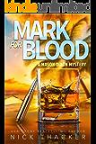 Mark for Blood: A Mason Dixon Tropical Adventure Thriller (Mason Dixon Thrillers Book 1)