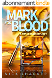 Mark for Blood: A Mason Dixon Tropical Adventure Thriller (Mason Dixon Thrillers Book 1) (English Edition)