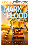 Mark for Blood (Mason Dixon Thrillers Book 1) (English Edition)