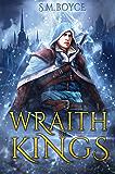Wraith of Kings (The Wraithblade Saga Book 2)