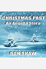 Christmas Past: An Angel's Story Audible Audiobook