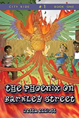 The Phoenix on Barkley Street (City Kids Book 1) Kindle Edition