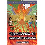 The Phoenix on Barkley Street (City Kids Book 1)