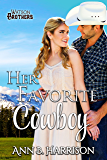 Her Favorite Cowboy (The Watson Brothers Book 4) (English Edition)