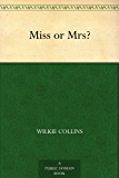 Miss or Mrs? (English Edition)