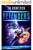 Defenders: A Military Science Fiction Space Opera (The Chaos Shift Cycle Book 2)