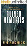 Ruined Memories (THE RIM CONFEDERACY Book 7)