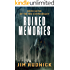 Ruined Memories (THE RIM CONFEDERACY Book 7)