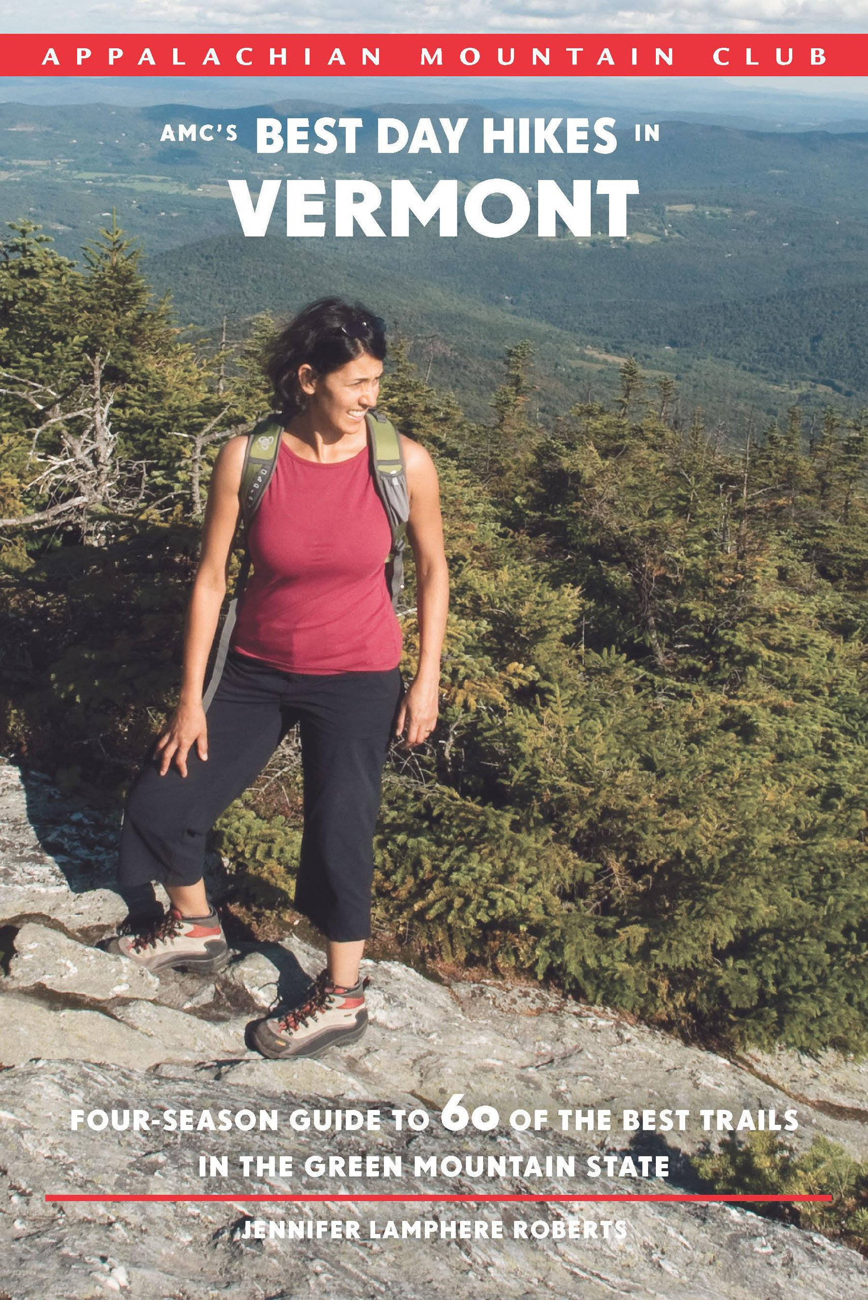 AMC's Best Day Hikes in Vermont: Four-Season Guide to 60 of