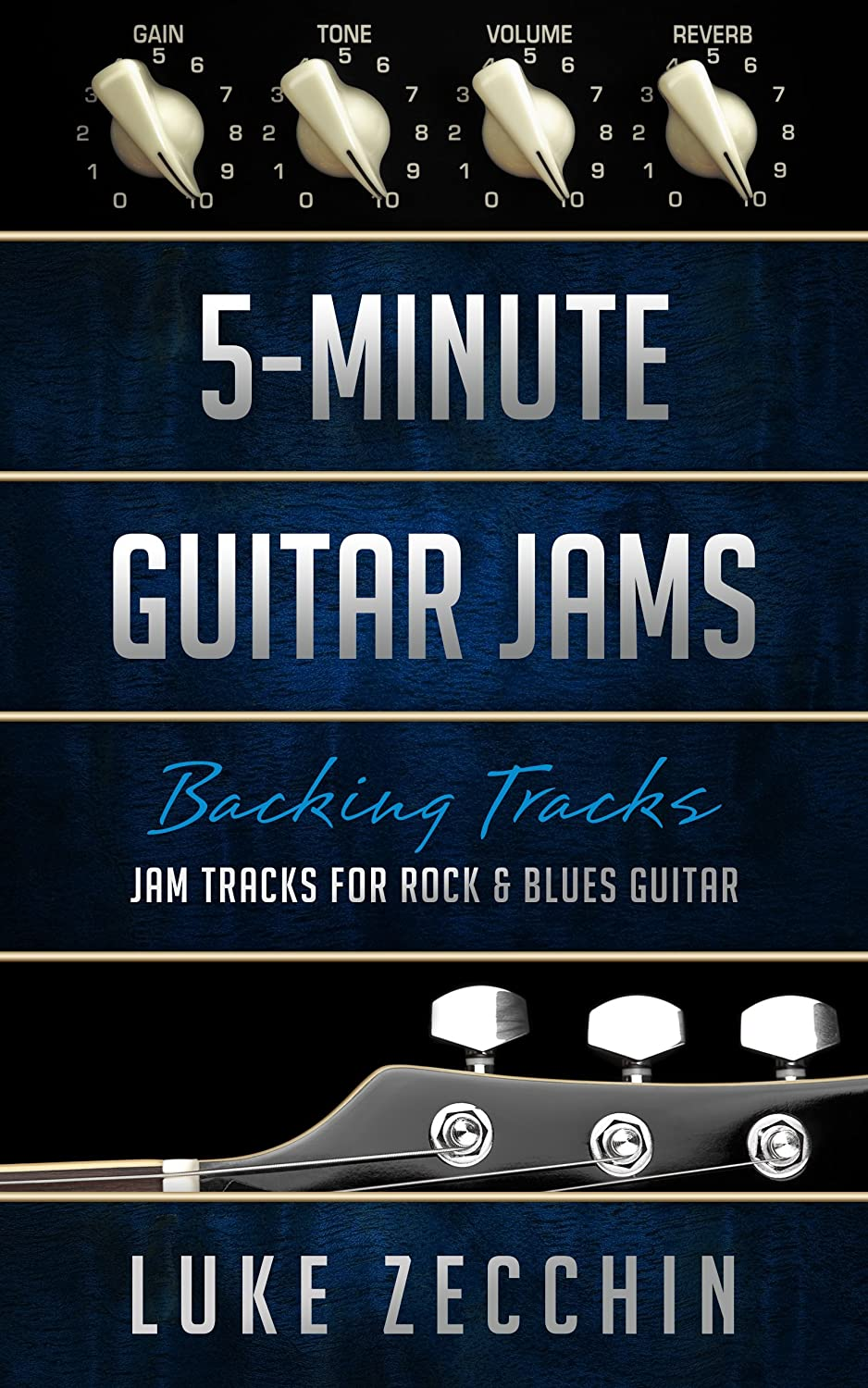 5-Minute Guitar Jams: Jam Tracks for Rock & Blues Guitar (Book + ...