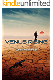 Venus Rising (The Unity Sequence Book 2)