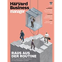 Harvard Business Manager 2/2018: Raus aus der Routine