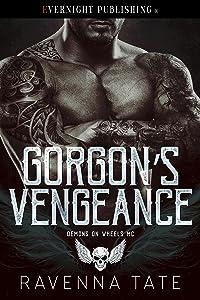 Gorgon's Vengeance (Demons on Wheels MC Book 2)