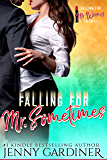Falling for Mr. Sometimes (Falling for Mr. Wrong Book 4)