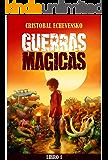 Guerras Mágicas: Libro 1
