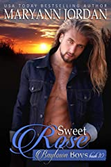 Sweet Rose: Baytown Boys Kindle Edition