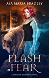 Flash of Fear: An Urban Fantasy Novel (Power of Lightning Book 1)