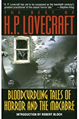 The Best of H. P. Lovecraft: Bloodcurdling Tales of Horror and the Macabre Paperback
