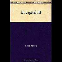 El capital III (Spanish Edition)