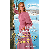 Huckleberry Hearts (The Matchmakers of Huckleberry Hill Book 6)