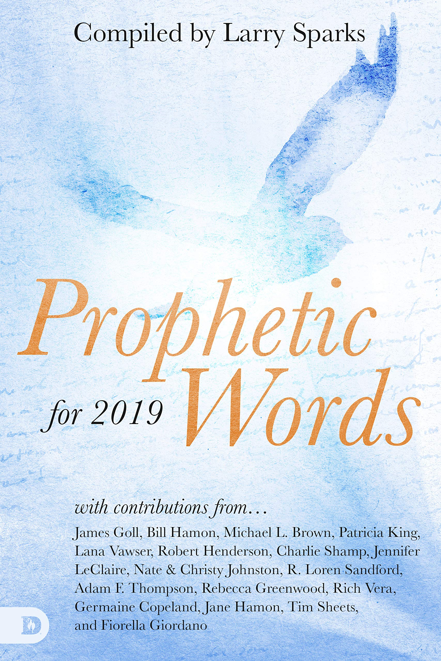 Prophetic Words for 2019: Larry Sparks, Lana Vawser, Nate