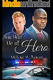 You Had Me at Hero
