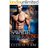 Savage Craving: A Shifting Destinies Lion Shifter Romance (Lion Hearts Book 4)