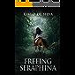Freeing Seraphina