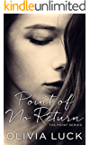 Point of No Return (The Point Series Book 3)