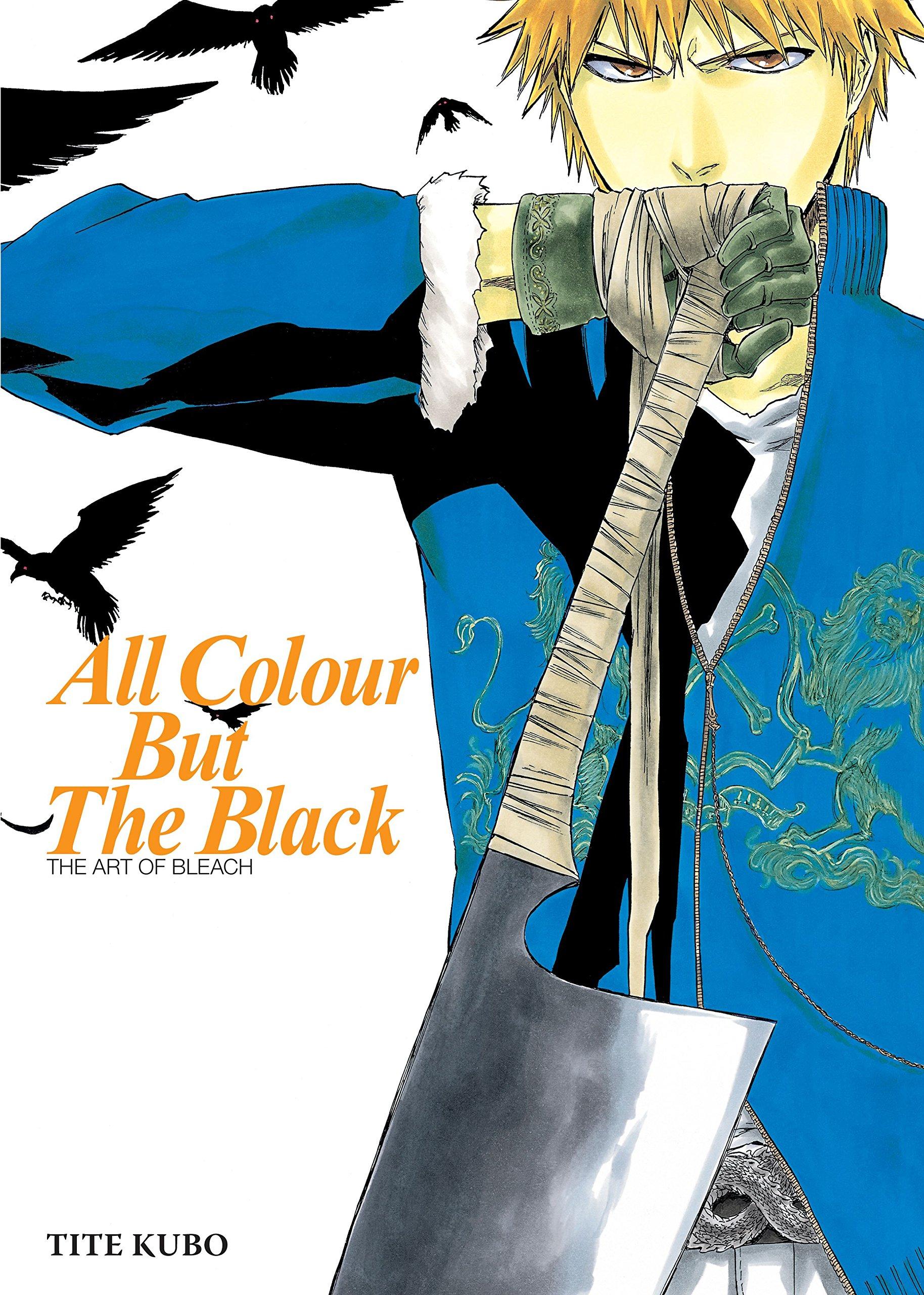 Colour book art - Amazon Com All Colour But The Black The Art Of Bleach 9781421518848 Tite Kubo Books