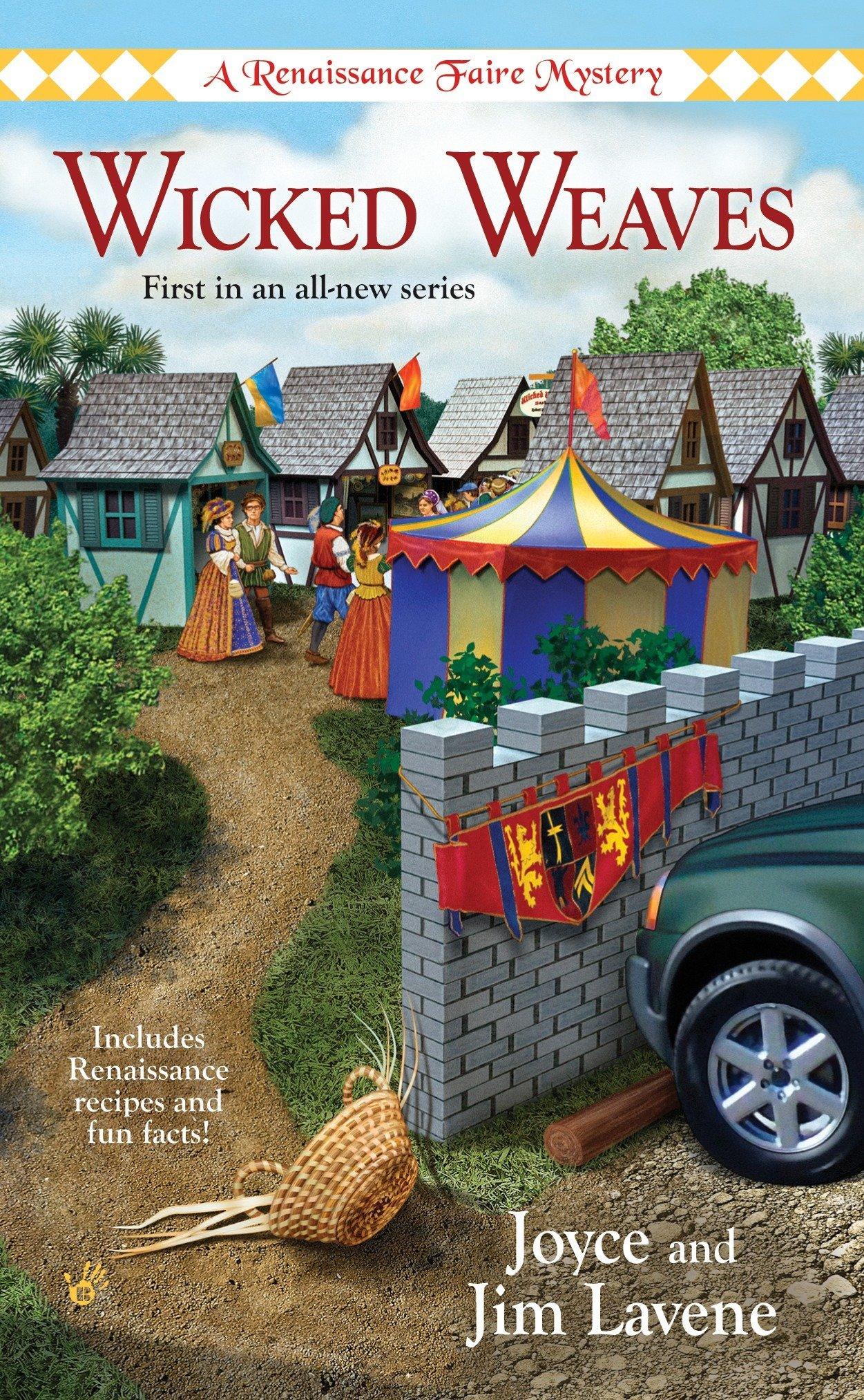 Read Online Wicked Weaves (Renaissance Faire Mysteries, No. 1) ebook