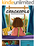 CRACKODILE: A Children's Book About Self-Care and Dry Skin.