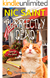 Purrfectly Dead (The Mysteries of Max Book 20)