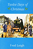 Twelve Days of Christmas in North Staffordshire of a Bygone age