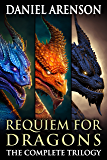 Requiem for Dragons: The Complete Trilogy (English Edition)