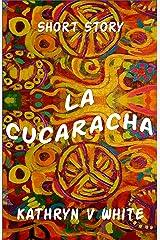 La Cucaracha Kindle Edition