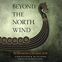 Beyond the North Wind: The Fall and Rise of the Mystic North