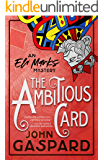 The Ambitious Card: A Fun & Funny Mystery! (The Eli Marks Mysteries Book 1)