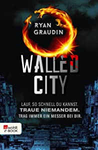 Walled City (German Edition)