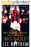 Red Riding Hood's Not-So-Bad Big Wolf (Grimmer Fairy Tales Book 1)